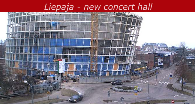 Webcam in Liepaja - New concert hall